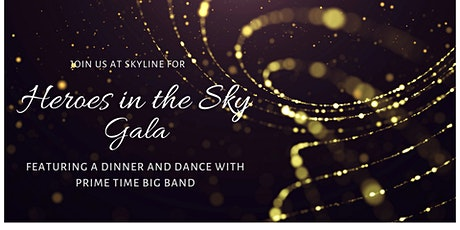 Heroes in the Sky Gala tickets