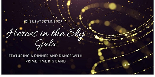 Heroes in the Sky Gala