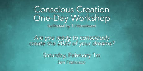 Conscious Creation One-Day Workshop with TJ Woodward tickets
