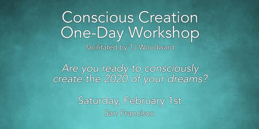Conscious Creation One-Day Workshop with TJ Woodward