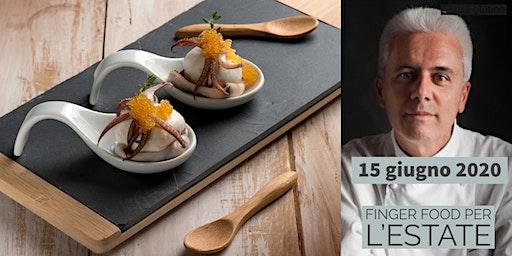 Finger food per l'estate con lo chef Danilo Angè