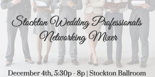 Stockton Wedding Professionals Networking Mixer