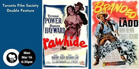 TFS Double Bill - Branded (1950) & Rawhide (1951) tickets