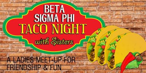 Tacos with Beta Sigma Phi