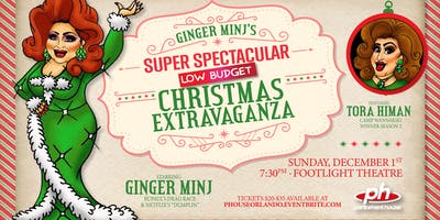 Ginger Minj's Super Spectacular Low Budget Christmas Extravaganza!
