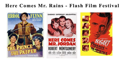 Here Comes Mr. Rains - Flash Film Festival