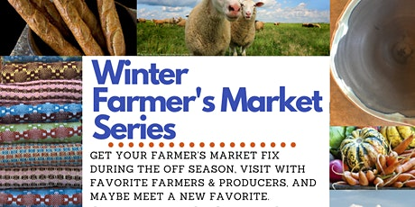 Sugar Beet's Winter Farmer's Market Series tickets
