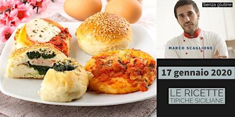 Le ricette tipiche Siciliane senza glutine con lo chef Marco Scaglione biglietti