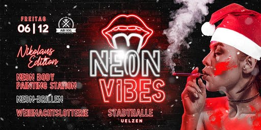 NEON VIBES III - 06.12.19 - Stadthalle Uelzen