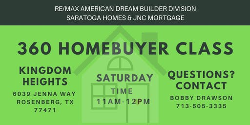 360 Homebuyer Class / Kingdom Heights, Rosenberg TX