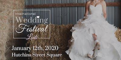 International Wedding Festival ~ Lodi Wedding Fair & Bridal Show