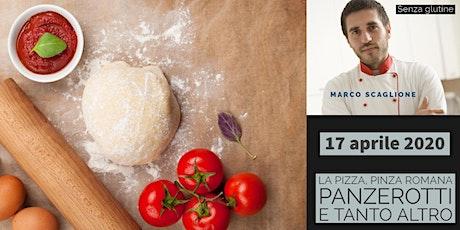 La Pizza Gourmet con lievito Madre senza glutine con lo chef Marco Scaglione biglietti