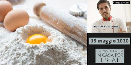 La pasta per l'estate senza glutine con lo chef Marco Scaglione biglietti