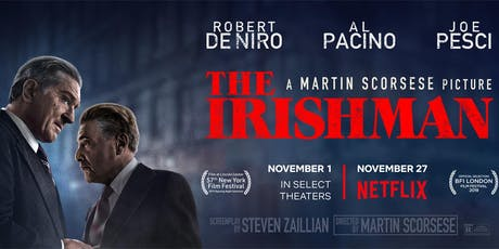 Movie - The Irishman tickets