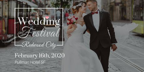 International Wedding Festival ~ Redwood City Wedding Fair & Bridal Show tickets