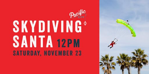 Skydiving Santa at Pacific City: A Cool Yule Holiday Kickoff Celebration