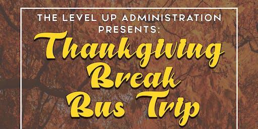 Thanksgiving Break Bus Trip