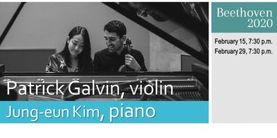 PATRICK GALVIN and JUNG-EUN KIM in CONCERT: The Beethoven 2020 Project