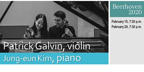 PATRICK GALVIN and JUNG-EUN KIM in CONCERT: The Beethoven 2020 Project tickets