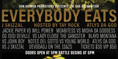 "Don Haymon Promotions Presents The Bar Association: ""Everybody Eats"""