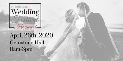 International Wedding Festival ~ Hayward Wedding Fair & Sac Bridal Show