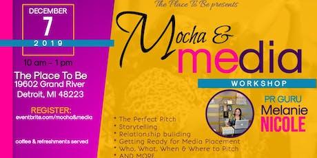 Mocha & Media tickets