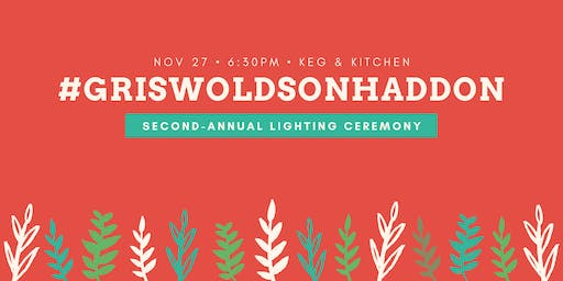 GriswoldsOnHaddon - 2nd Annual Lighting Ceremony