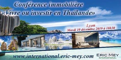 """Conférence """"Vivre ou investir en Thaïlande"""" à Lyon"""