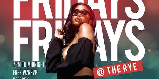 FRIDAY'S @ The RYE // #1 Mid-Evening Social! R&B + Hip Hop Vibes!