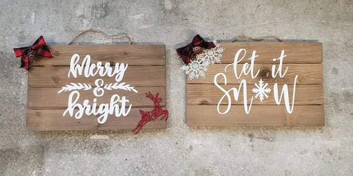 Holiday Cheers! Words on Wood (Saturday 12/7)