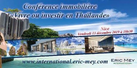 "Conférence ""Vivre ou investir en Thaïlande"" à Nice billets"