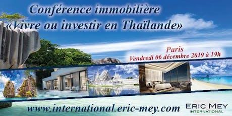 """Conférence """"Vivre ou investir en Thaïlande"""" à Paris billets"""