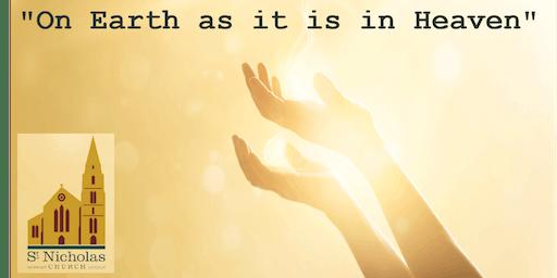 """""""On Earth as it is in Heaven"""""""