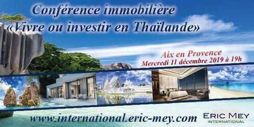 """Conférence """"Vivre ou investir en Thaïlande"""" à Aix en Provence"""