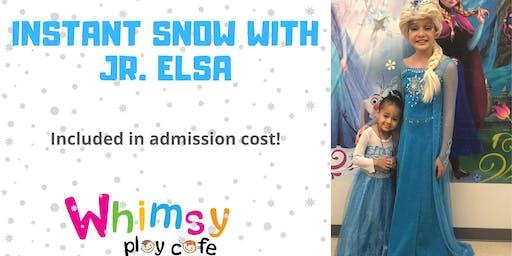 Instant Snow with Jr Elsa