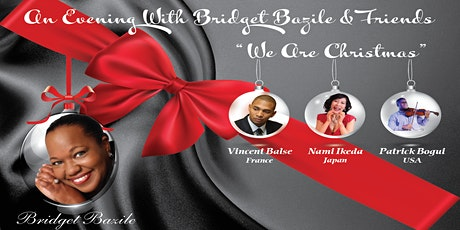 """An Evening With Bridget Bazile & Friends """"We Are Christmas"""" tickets"""