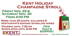 7th Annual Kent Holiday Champagne Stroll