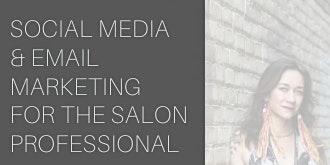 Social Media & Email Marketing for Salon Professionals