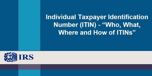 CPE by IRS: Individual Taxpayer Identification Numbers (ITIN) - Nov. 21, 2019