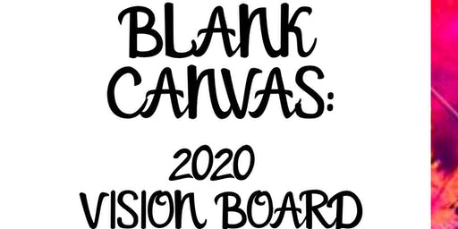 Hustle & Heal 2.0 Blank Canvas: 2020 Vision Board Party