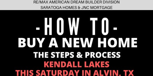 How to Buy a NEW HOME - The Steps and Process / Kendall Lakes, Alvin TX