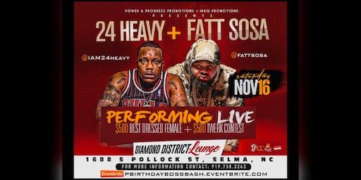 P Birthday Bosses Bash: 24 Heavy + Fatt Sosa Performing Live