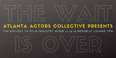 Atlanta Actors Collective Holiday TV & Film Mixer tickets
