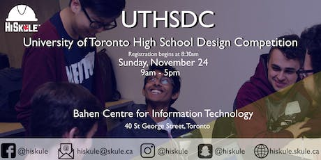 University of Toronto High School Design Competition (UTHSDC) tickets