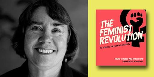 Bonnie Morris - The Feminist Revolution