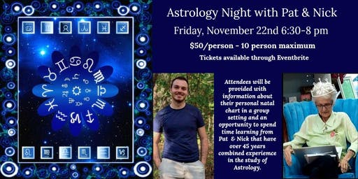 Astrology Night with Pat & Nick