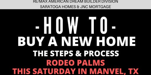 How to Buy a NEW HOME - The Steps and Process / Rodeo Palms, Manvel TX