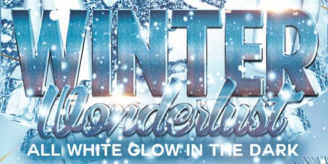 Winter Wonderlust: All White Glow In The Dark Party tickets