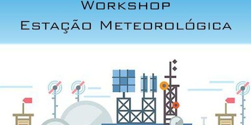 Workshop Estação Meteorológica