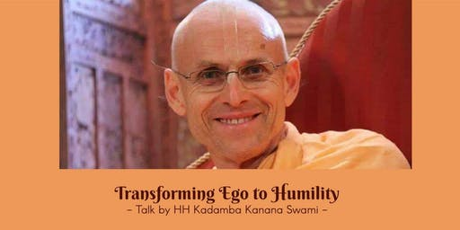 Transforming Ego To Humility - An Evening of Enlig